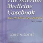 The Internal Medicine Casebook: Real Patients, Real Answers 3rd Edition