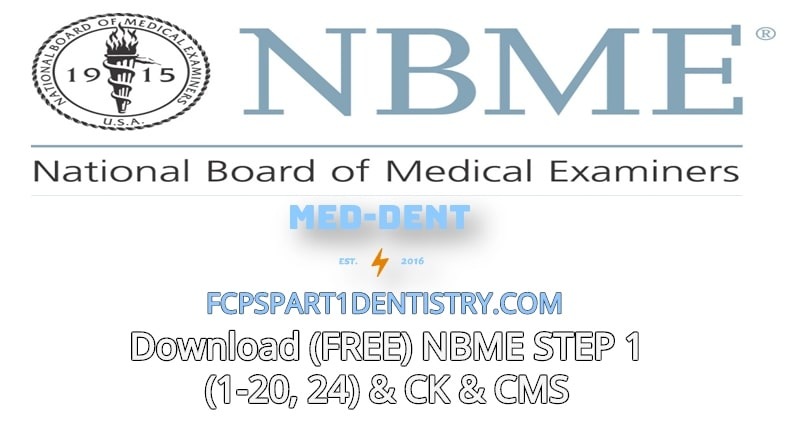 Download Free Nbme Step 1 1 20 24 Ck Cms Med Dent